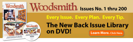 Woodsmith Magazine Back Issue Library Now Available